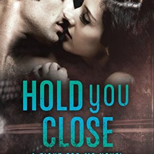 Hold You Close by Jessica Linden
