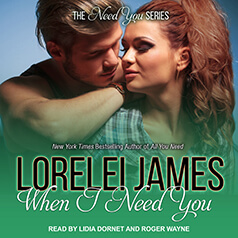 When I Need You by Lorelei James: Review