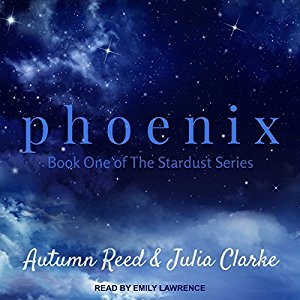 Phoenix by Autumn Reed and Julia Clarke
