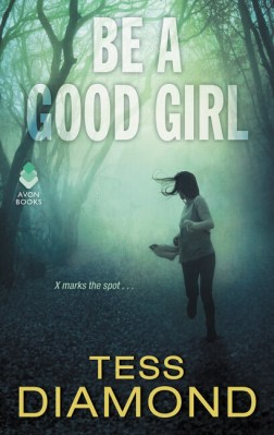 Be a Good Girl by Tess Diamond