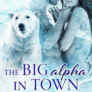 Big Alpha in Town Anthology