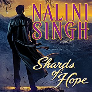 Shards of Hope and Allegiance of Honor by Nalini Singh