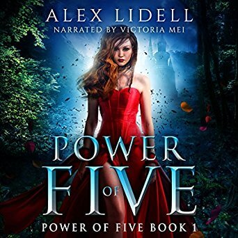 The Power of Five by Alex Lidell