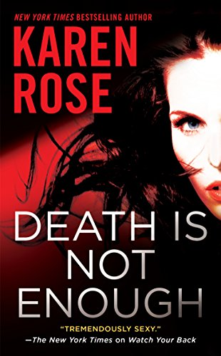 Death is Not Enough by Karen Rose