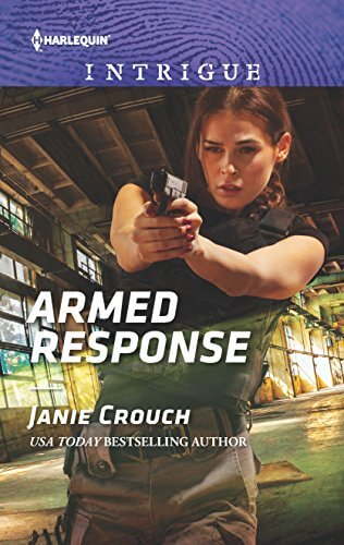 Armed Response by Janie Crouch