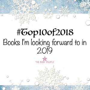 #Top10of2018: Books I'm Looking Forward To