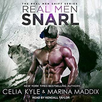 Real Men Snarl by Celia Kyle and Marina Maddox