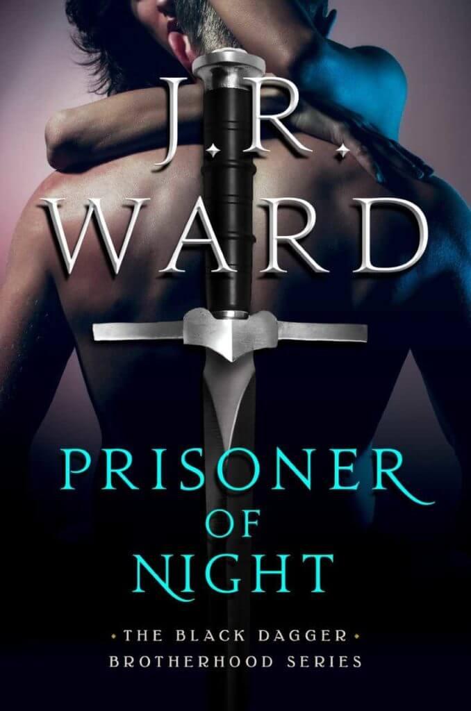 Prisoner of Night by JR Ward #Excerpt