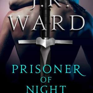 Prisoner of Night by JR Ward #Excerpt