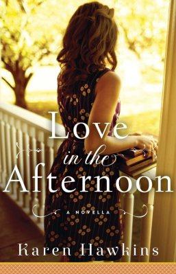 Love in the Afternoon by Karen Hawkins