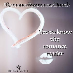 #RomanceAwarenessMonth: Get to know the romance reader!