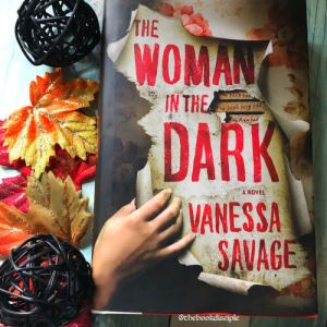 Thriller Thursday: The Woman in the Dark by Vanessa Savage