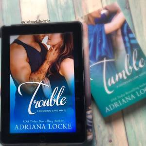 Trouble by Adriana Locke
