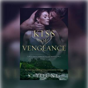 Kiss of Vengeance by S. Young