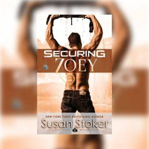 Securing Zoey by Susan Stoker