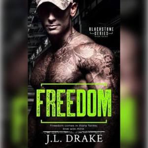 Freedom by JL Drake