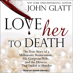 Love Her to Death by John Glatt