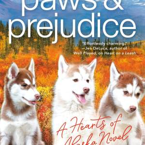 Paws and Prejudice by Alanna Martin