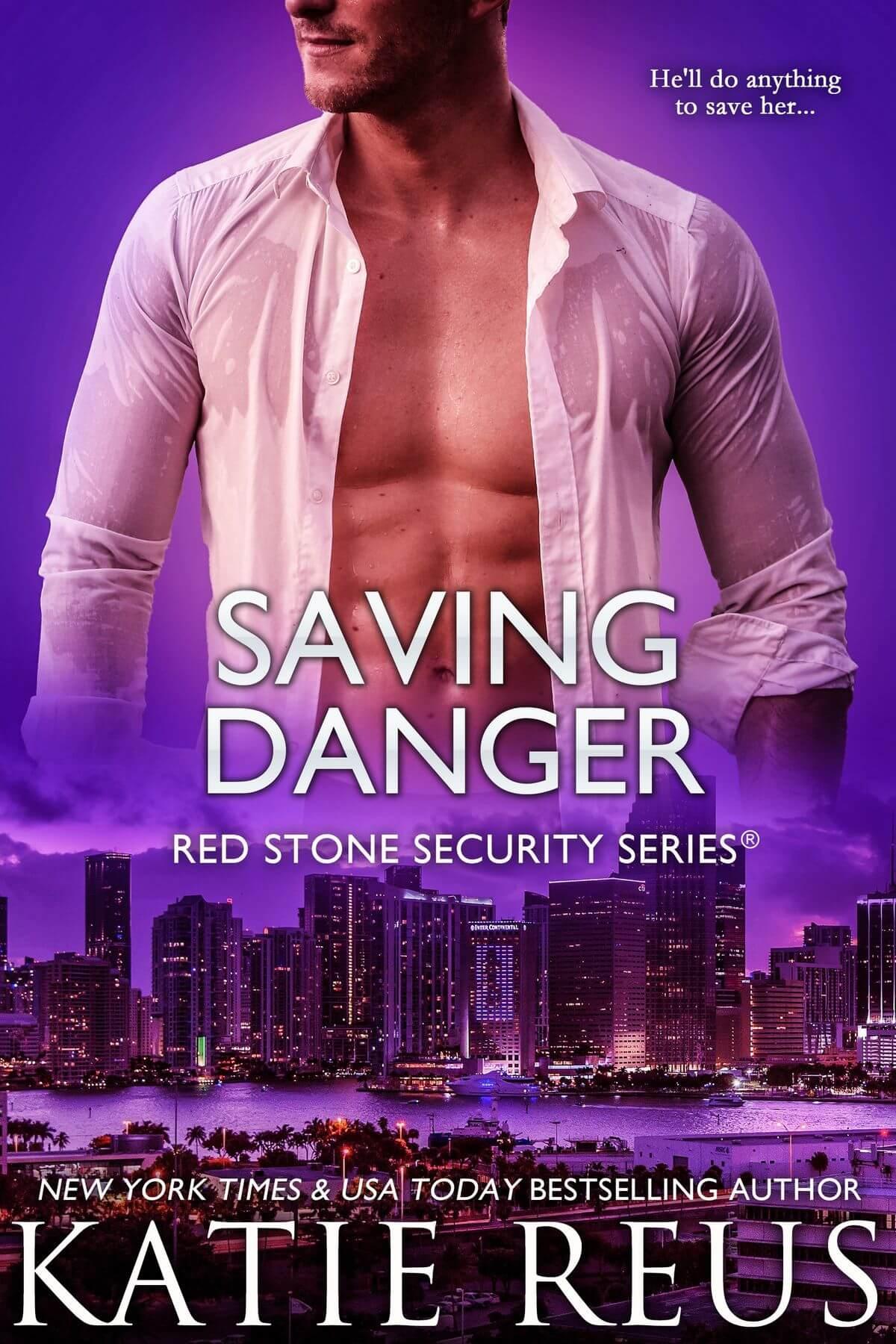 Saving Danger by Katie Reus