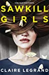 Review| Sawkill Girls – Claire Legrand