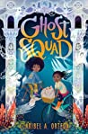 Buddy Review | Ghost Squad – Claribel A. Ortega