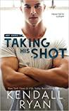 Review| Taking His Shot – Kendall Ryan