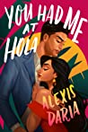 Can't Wait Wednesday   You Had Me at Hola – Alexis Daria