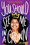 Review | You Should See Me In a Crown – Leah Johnson