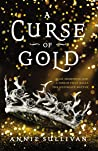 Review | A Curse of Gold – Annie Sullivan