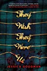 Review | They Wish They Were Us – Jessica Goodman