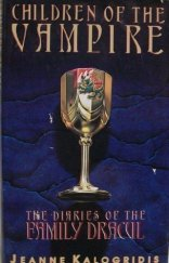 Children of the Vampire (The Diaries of the Family Dracul #2) Jeanne Kalogridis