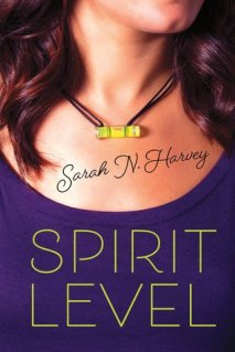 Spirit Level Sarah N. Harvey