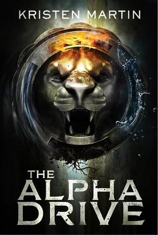 The Alpha Drive Kristen Martin