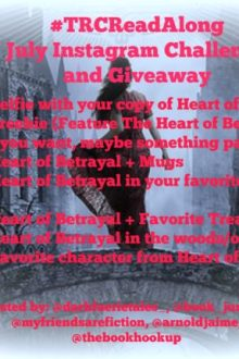 Introduction to July #TRCReadAlong Instagram Challenge + Giveaway: The Heart of Betrayal