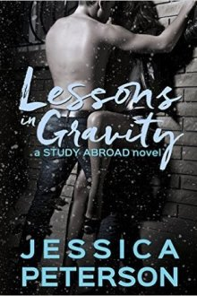 {Review} Lessons in Gravity (Study Abroad #2) by Jessica Peterson