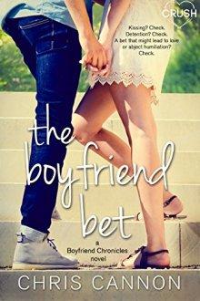 {ARC Review} The Boyfriend Bet (Boyfriend Chronicles #2) by Chris Cannon