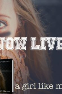 {Release Day Blog Tour} 2 Reviews and Giveaway – A Girl Like Me by Ginger Scott