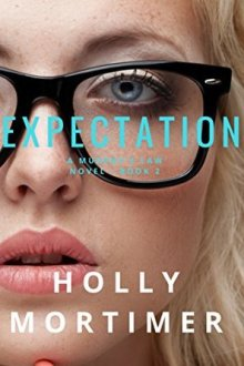 {Review} Expectation (Murphy's Law #2) by Holly Mortimer