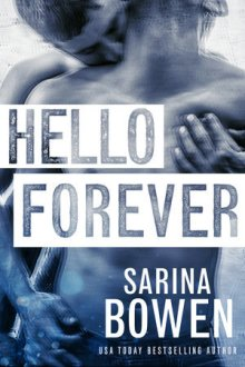 {ARC Review} Hello Forever (Pay it Forward #2) by Sarina Bowen