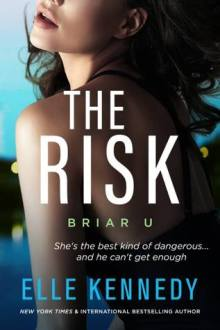 {ARC Review} The Risk (Briar U #2) by Elle Kennedy