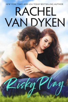 {ARC Review} Risky Play (Red Card #1) by Rachel Van Dyken