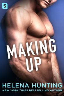 {ARC Review} Making Up (Shacking Up #4) by Helena Hunting