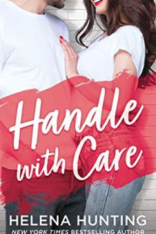 {Review} Handle with Care (Shacking Up #5) by Helena Hunting