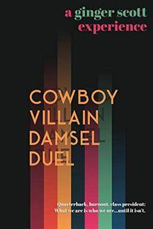 {ARC Review} Cowboy Villain Damsel Duel by Ginger Scott