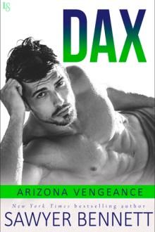 {Review} Dax (Arizona Vengeance #4) by Sawyer Bennett