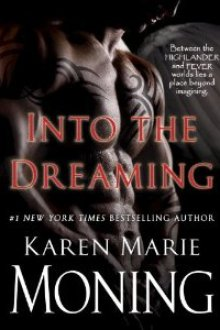 The Re-Release of 'Into the Dreaming' by Karen Marie Moning