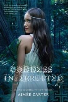Goddess Interrupted (Goddess Test #2) by Aimee Carter