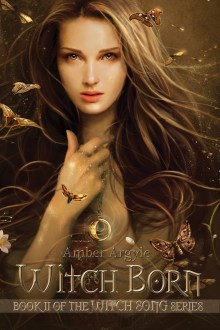 Cover Reveal! Witch Born by Amber Argyle