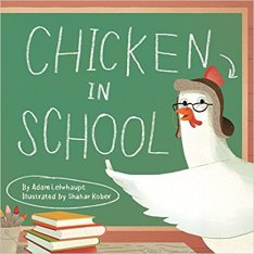 Chicken In School