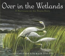 Over in the Wetlands